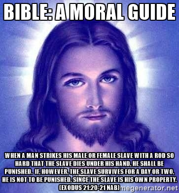 The Christian Myth Bible Laws About Slaves
