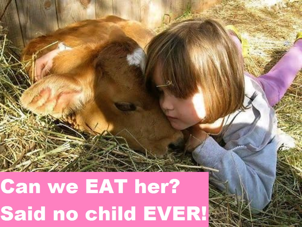 Can we EAT her? Said no child EVER!