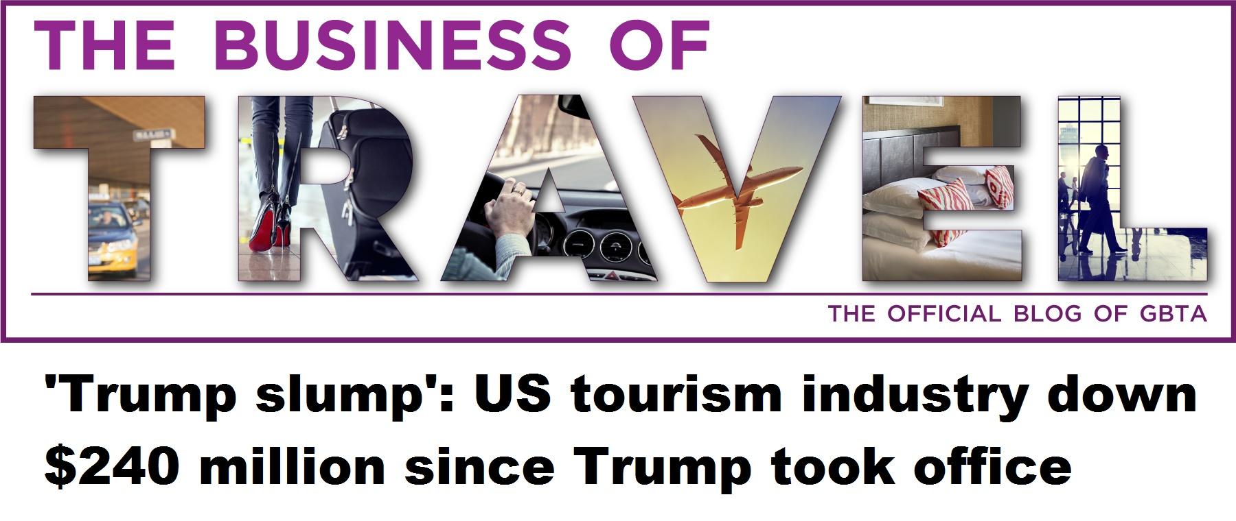 'Trump slump': US tourism industry down $240 million since Trump took office